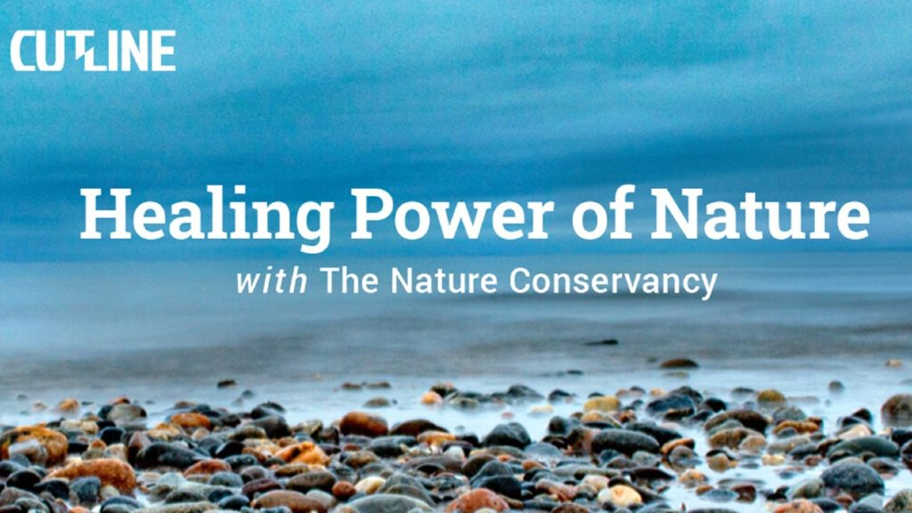 Healing Power of Nature with The Nature Conservancy