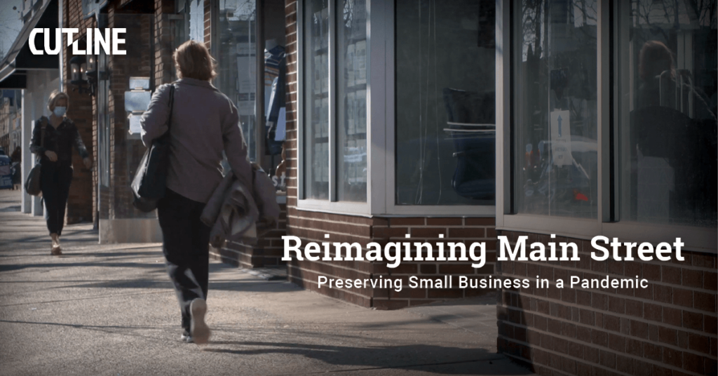 Reimagining Main Street - Preserving Small Business in a Pandemic